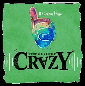 were-all-a-little-crazy.png